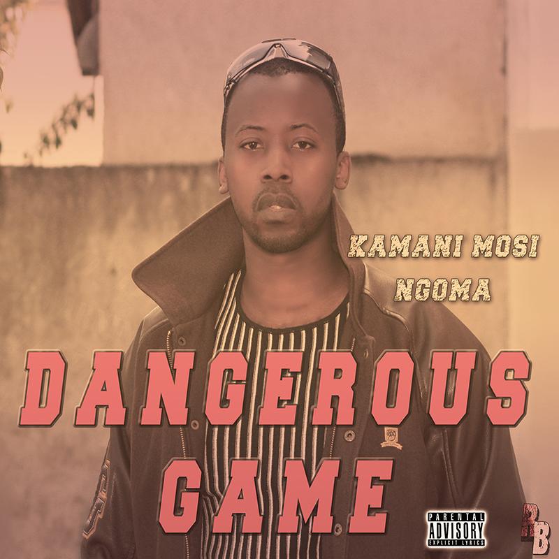 Dangerous Game - Kamani Mosi Image